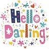 Grußkarte 'Hello Darling'