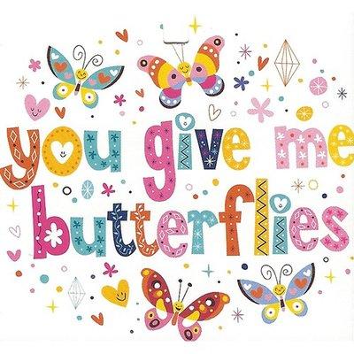 Grußkarte 'You give me butterflies'