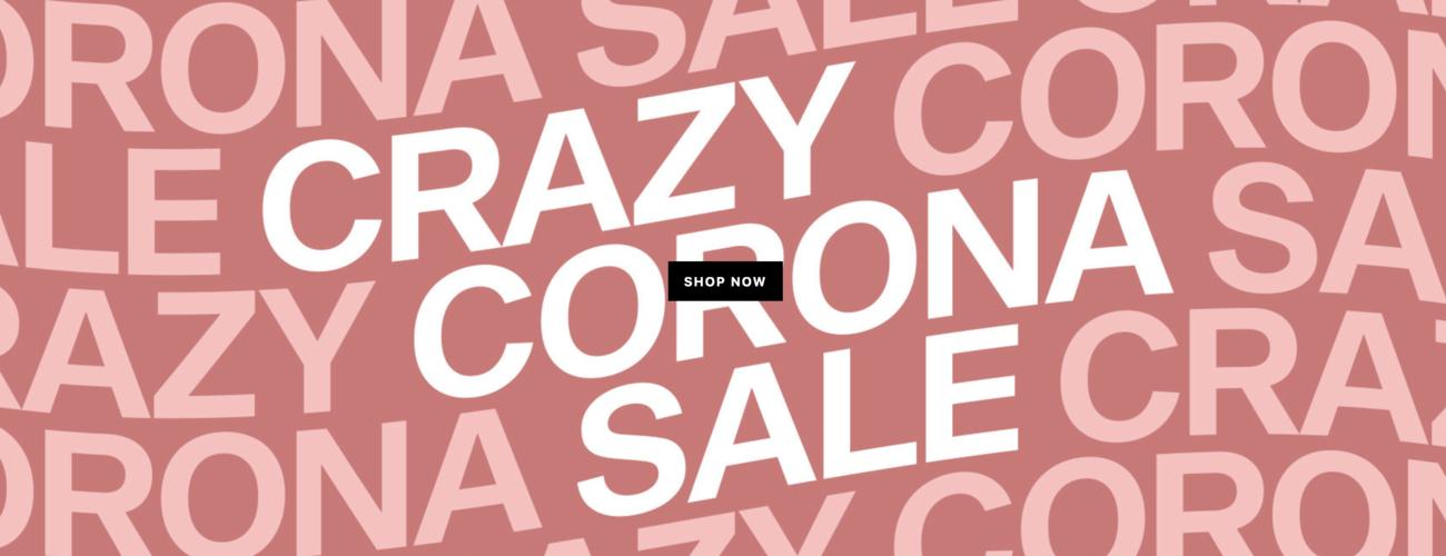 Crazy Corona Sale