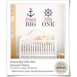 JERMA - Decoratie Dream big little one muursticker