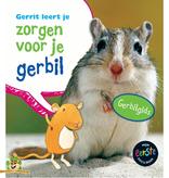 Gerrit Leert je Zorgen voor je Gerbil