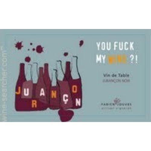 Fabien Jouves - You fuck my Wine?! - 2015