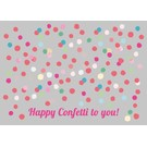lu017 | luminous | Confetti To You - postcard A6