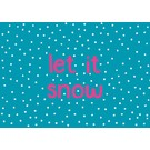 luminous Postkarte - let it snow