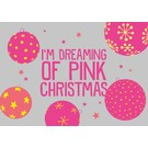 luminous Postkarte - I´m dreaming of pink Christmas