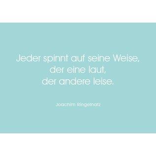 Wortsinn - Jeder spinnt... Joachim Ringelnatz