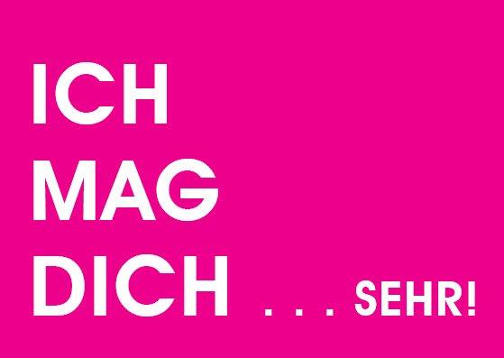 Wortsinn - ICH MAG DICH  SEHR! - nobis design