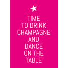 ws055 | Wortsinn | Time to drink Champagne... - Postkarte A6