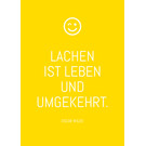 ws060 | Wortsinn | Laughter Is Life And Vice Versa - postcard A6