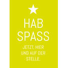 ws064 | Postkarte - Hab Spass