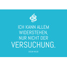 ws045 | Wortsinn | I Can Resist Anything ... - postcard A6