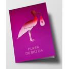 pu054 | Pure | Hurra, du bist da - girl - Klappkarte B6