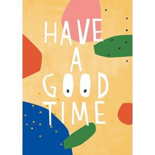 df306 | Designfräulein | Have a good time - Postkarte A6