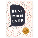 FZ-DK-76006 |  Dot.Komm | Best Mom Ever - wood pulp board A6