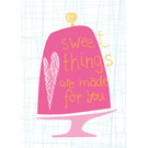 FZ-D-41503 |  Delicious | Sweet things are made for you - Postkarte  A6