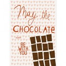 FZ-D-41406 |  Delicious | May the Chocolate always be with you - Postkarte  A6