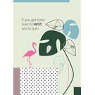 FZ-F-28002 |  Feel.Free | If you get tired... - Postkarte  A6