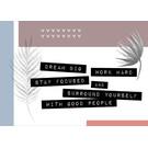 FZ-G-49002 |  Good Vibes | Dream big, work hard... - Postkarte A6