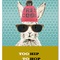 FZYP031 |  You've Got Post | Too hip to hop - Postkarte  A6