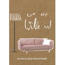 FZTO018 |  Time Out | Wo ein Wille ist, sollte kein Sofa stehen. - Holzschliffpappe A6