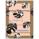 FZ-TO-67007    Time Out   Escape To Paradise - Wood pulp cardboard A6