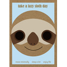 FZ-TO-68001    Time Out   Take a lazy sloth day - wood pulp cardboard A6