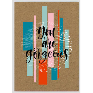 FZTO011    Time Out   You are gorgeous - wood pulp cardboard A6