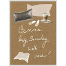 FZTO010    Time Out   Wanna lazy sunday with me? - wood pulp cardboard A6