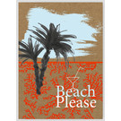 FZTO003    Time Out   Beach Please - wood pulp cardboard A6