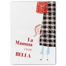 FZ-T-61601    Typomania   La Mamma é la piú BELLA - Postkarte  A6