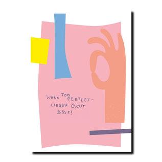FZPA010 | Pastellica | WHEN TOO PERFECT... - Postkarte A6