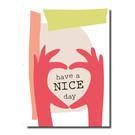 FZ-PA-016 | Pastellica | Have a NICE day - Postkarte A6