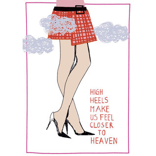 fzsw006 |  Style For A While | High heels make us feel closer to heaven - Holzschliffpappe A6