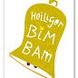 FZPYX04    Xmas Karten   Heiliger BimBam - Postkarte  A6