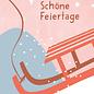 dfx307 | Designfräulein | Schöne Feiertage Schlitten - Postkarte