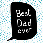 fzsw025 | Style For A While | Best dad ever - wood pulp cardboard  A6