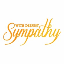 Ultimate Crafts Hot Foil Stamp With Deepest Sympathy (ULT158120)