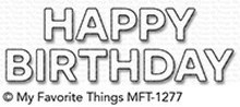 My Favorite Things Die-Namics Happy Birthday (MFT-1277)