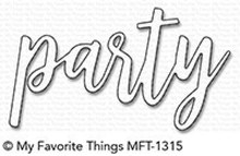 My Favorite Things Die-Namics Party (MFT-1315)
