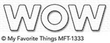 My Favorite Things Die-Namics Wow (MFT-1333)