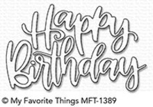 My Favorite Things Die-Namics Happy Birthday Script (MFT-1389)