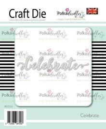 Polkadoodles Celebrate Die (PD7552)