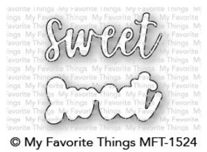 My Favorite Things Die-namics Sweet (MFT-1524)