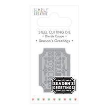 Simply Creative Season's Greetings Christmas Die (SCDIE137X20) OP=OP!