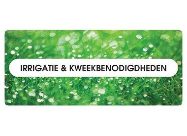 Irrigatie en Kweekbenodigdheden