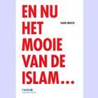 En nu het mooie van de Islam...