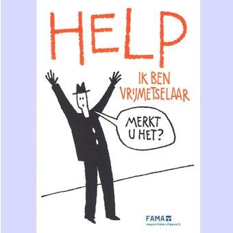 Help ik ben vrijmetselaar,Henk Kreuger, red.