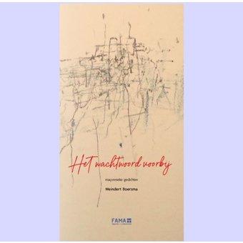 Het wachtwoord voorbij, maçonnieke gedichten door Meindert Boersma