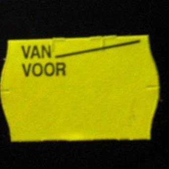 Etiket 2516 fluor geel permanent bedrukt >> Van Voor <<  39.600 etiketten. ( 36 rollen