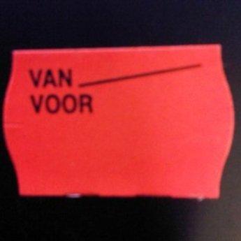 Etiket 2516 fluor rood permanent bedrukt >> Van Voor <<  39.600 etiketten. ( 36 rollen